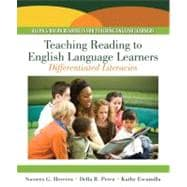 Teaching Reading to English Language Learners : Differentiating Literacies