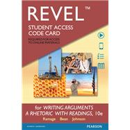 REVEL for Writing Arguments A Rhetoric with Readings  -- Access Card