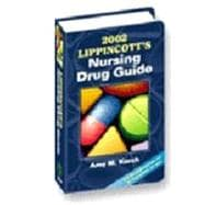 2002 Lippincott's Nursing Drug Guide