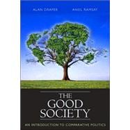 Good Society, The: An Introduction to Comparative Politics