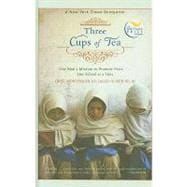 Three Cups of Tea: One Man's Mission to Promote Peace... One School at a Time 9781606862179R