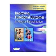 Improving Functional Outcomes in Physical Rehabilitation (Book with DVD-ROM)