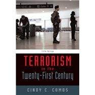 Terrorism In The 21St Century- (Value Pack w/MySearchLab)