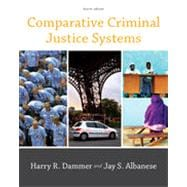 Comparative Criminal Justice Systems, 4th Edition