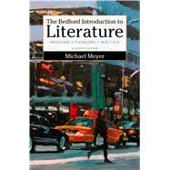 The Bedford Introduction to Literature Reading, Thinking, and Writing