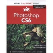 Photoshop CS6 : Visual QuickStart Guide