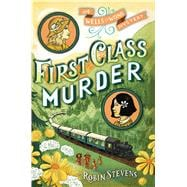 First Class Murder 9781481422185R