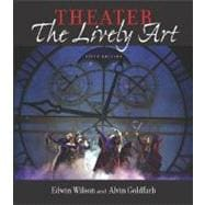 Theater:  The Lively Art, 5/e (Book Alone)