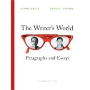 Writer's World, The: Paragraphs and Essays