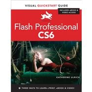 Flash Professional CS6 : Visual QuickStart Guide