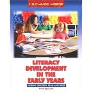Literacy Development in the Early Years : Helping Children Read and Write (with Activity Booklet)