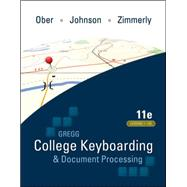 Gregg College Keyboarding &amp; Document Processing (GDP); Lessons 1-120, main text