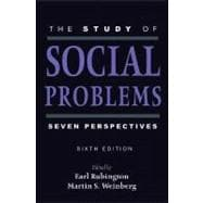 The Study of Social Problems; Seven Perspectives