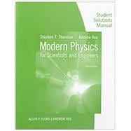 Student Solutions Manual for Thornton/Rex's Modern Physics for Scientists and Engineers, 4th