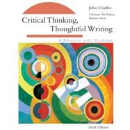Critical Thinking, Thoughtful Writing A Rhetoric with Readings