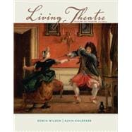 Living Theatre: A History of Theatre 9780073382203R