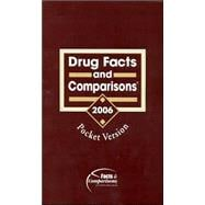 Drug Facts and Comparisons: Pocket Version 2006 Pocket Version 2006