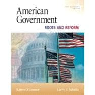 American Government : Roots and Reform, 2009 Alternate Edition