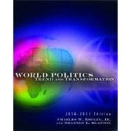 World Politics Trend and Transformation, 2010 - 2011 Edition