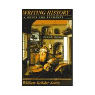 Writing History : A Guide for Beginning Historians
