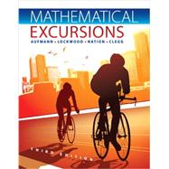 Student Solutions Manual for Aufmann/Lockwood/Nation/Clegg's Mathematical Excursions, 3rd