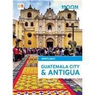 Moon Spotlight Guatemala City & Antigua 9781631212215R