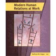 Modern Human Relations at Work, 11th Edition