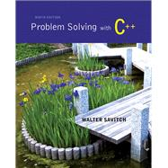 Problem Solving with C++ plus MyProgrammingLab with Pearson eText-- Access Card Package