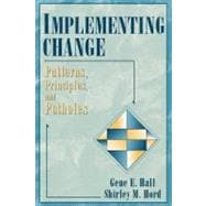 Implementing Change : Patterns, Principles, and Potholes