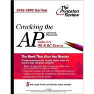 Cracking the AP Calculus AB & BC, 2002-2003 Edition