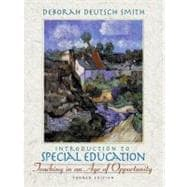 Introduction to Special Education : Teaching in an Age of Opportunity