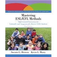 Mastering ESL/EFL Methods Differentiated Instruction for Culturally and Linguistically Diverse (CLD) Students with Enhanced Pearson eText -- Access Card Package