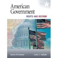 American Government: Roots And Reform, 2009 Edition (Hardcover), 10/E