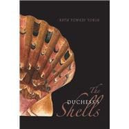The Duchess's Shells: Natural History Collecting in the Age of Cook's Voyages