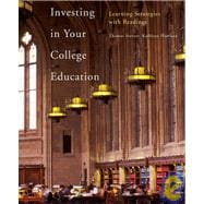 Investing in Your College Education Learning Strategies with Readings