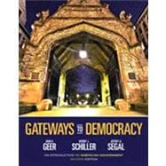 Gateways to Democracy An Introduction to American Government (with Aplia Printed Access Card)