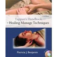 Tappan's Handbook of Healing Massage Techniques