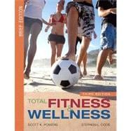 Total Fitness and Wellness, Brief Edition