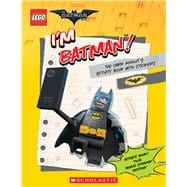I'm Batman! The Dark Knight's Activity Book with Stickers