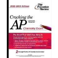 Cracking the AP Chemistry, 2002-2003 Edition