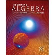 Student Solutions Manual for Aufmann/Lockwood�s Beginning Algebra with Applications, 8th