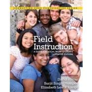 Field Instruction A Guide for Social Work Students, Updated Edition