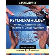 Psychopathology : Research, Assessment and Treatment in Clinical Psychology