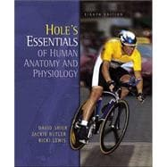 Hole's Essentials of Human Anatomy and Physiology with OLC bind-In Card