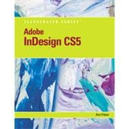 Adobe InDesign CS5 Illustrated, 1st Edition