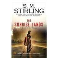 Sunrise Lands : A Novel of the Change