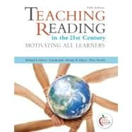 Teaching Reading in the 21st Century Motivating All Learners