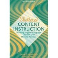 Sheltered Content Instruction : Teaching English-Language Learners with Diverse Abilities