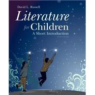 Literature for Children: A Short Introduction, 8/e