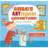 Arlo's ARTrageous Adventure! 50 Flaps to Flip